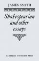 Shakespearian and Other Essays - James Smith