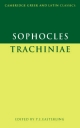 Sophocles: Trachiniae - Sophocles; P. E. Easterling