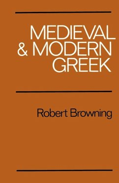 Medieval and Modern Greek - Browning, Robert