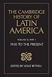 The Cambridge History of Latin America - Bethell, Leslie