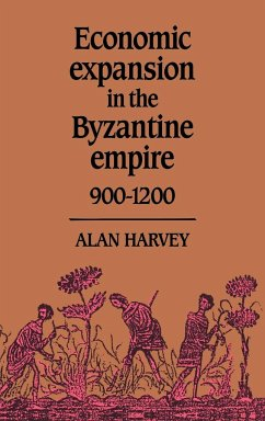 Economic Expansion in the Byzantine Empire, 900 1200 - Harvey, Alan