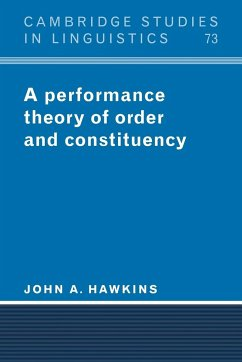 A Performance Theory of Order and Constituency - Hawkins, John A.
