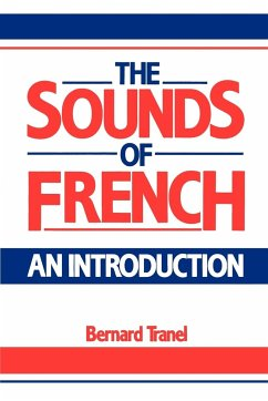 The Sounds of French: An Introduction - Tranel, Bernard Bernard, Tranel