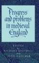 Progress and Problems in Medieval England - Richard Britnell; John Hatcher