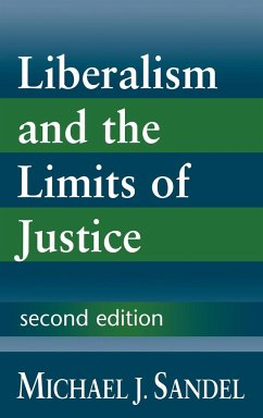 Liberalism and the Limits of Justice - Sandel, Michael J. Michael J. , Sandel
