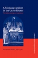 Christian Pluralism in the United States - Mr. Raymond Brady Williams