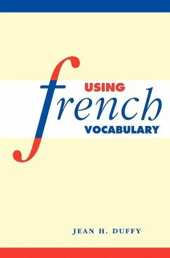 Using French Vocabulary - Duffy, Jean H.
