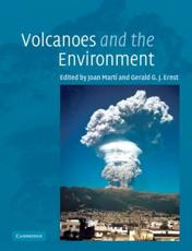 Volcanoes and the Environment - Marti, Joan (EDT)/ Ernst, Gerald (EDT)