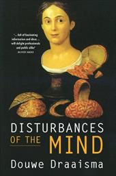 Disturbances of the Mind - Draaisma, Douwe / Fasting, Barbara