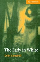 The Lady in White [With CD (Audio)] - Campbell, Colin / Colin, Campbell / Prowse, Philip