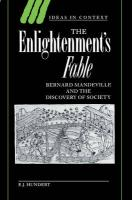 The Enlightenment's Fable: Bernard Mandeville and the Discovery of Society