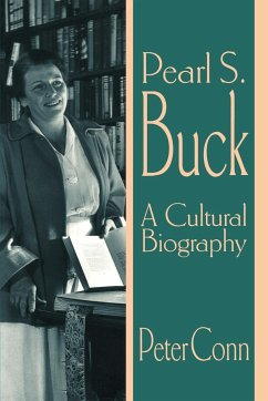 Pearl S. Buck: A Cultural Biography - Conn, Peter