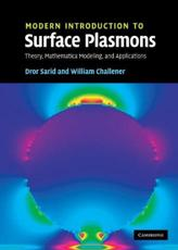 Modern Introduction to Surface Plasmons - Dror Sarid, William Challener