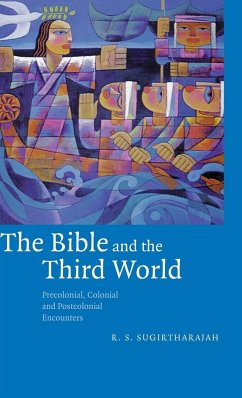 The Bible and the Third World - Sugirtharajah, R. S.