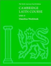 Cambridge Latin Course Unit 3 Omnibus Workbook North American Edition - North American Cambrige Classics Project / Cambridge University Press