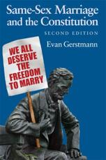Same-sex Marriage and the Constitution - Evan Gerstmann