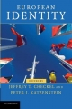 European Identity - Jeffrey T. Checkel; Peter J. Katzenstein