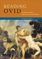 Reading Ovid: Stories from the Metamorphoses - Jones, Peter