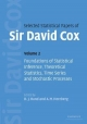 Selected Statistical Papers of Sir David Cox: Volume 2, Foundations of Statistical Inference, Theoretical Statistics, Time Series and Stochastic Processes - David Cox; D. J. Hand; A. M. Herzberg