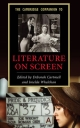Cambridge Companion to Literature on Screen - Deborah Cartmell; Imelda Whelehan