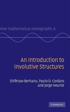 An Introduction to Involutive Structures - Berhanu, Shiferaw Cordaro, Paulo D. Hounie, Jorge