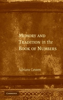 Memory and Tradition in the Book of Numbers - Leveen, Adriane