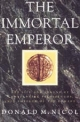 Immortal Emperor - Donald M. Nicol