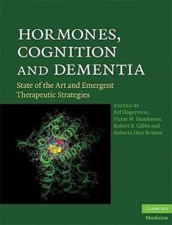 Hormones, Cognition, and Dementia: State of the Art and Emergent Therapeutic Strategies - Herausgeber: Hogervorst, Eef Gibbs, Robert B. Henderson, Victor W.