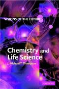 Visions of the Future: Chemistry and Life Science