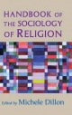 Handbook of the Sociology of Religion - Michele Dillon