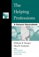 The Helping Professions - William Burger; Merrill Youkeles; Fred Malamet; Franceska Blake Smith