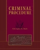 Criminal Procedure - Christopher B. R. Smith