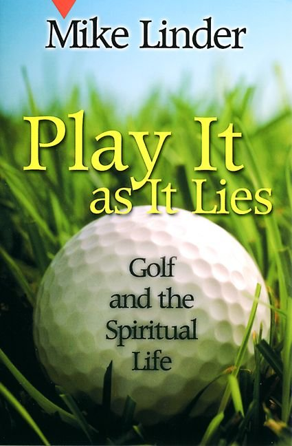 Play it as it Lies - Mike Linder