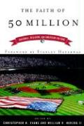 The Faith of Fifty Million: Baseball, Religion, and American Culture