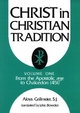 Christ in Christian Tradition - Alois Grillmeier