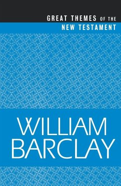 Great Themes of the New Testament - Barclay, William