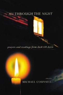 All Through the Night: Prayers and Readings from Dusk Till Dawn - Herausgeber: Counsell, Michael
