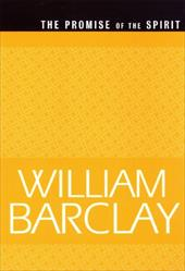 The Promise of the Spirit (Wbl) - Barclay, William / Barclay