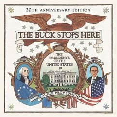 The Buck Stops Here: The Presidents of the United States - Provensen, Alice