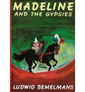 Bemelmans Ludwig : Madeline and the Gypsies - Ludwig Bemelmans