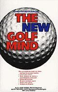 New Golf Mind: Conquer Golf's Mental Challenges