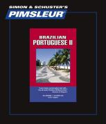 Portuguese (Brazilian) II, Comprehensive: Learn to Speak and Understand Brazilian Portuguese with Pimsleur Language Programs