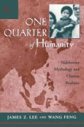 One Quarter of Humanity: Malthusian Mythology and Chinese Realities, 1700-2000
