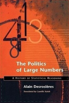 The Politics of Large Numbers - Desrosieres, Alain