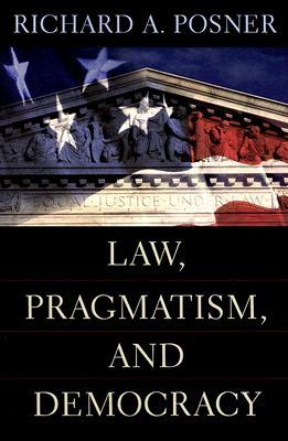 Law, Pragmatism and Democracy
