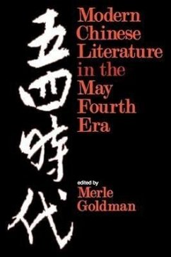 Modern Chinese Literature in the May Fourth Era - Herausgeber: Goldman, Merle