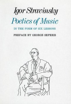 Poetics of Music in the Form of Six Lessons - Strawinsky, Igor
