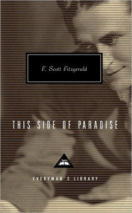 This Side of Paradise (Everyman's Library) - F. Scott Fitzgerald