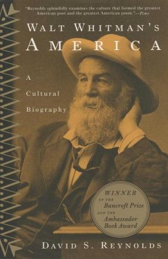 Walt Whitman's America: A Cultural Biography - Reynolds, David S.