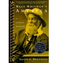 Walt Whitmans America - Reynolds David